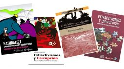 Naturaleza, extractivismos y corrupción
