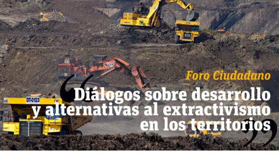 Diálogos sobre alternativas de desarrollo al extractivismo en Ecuador