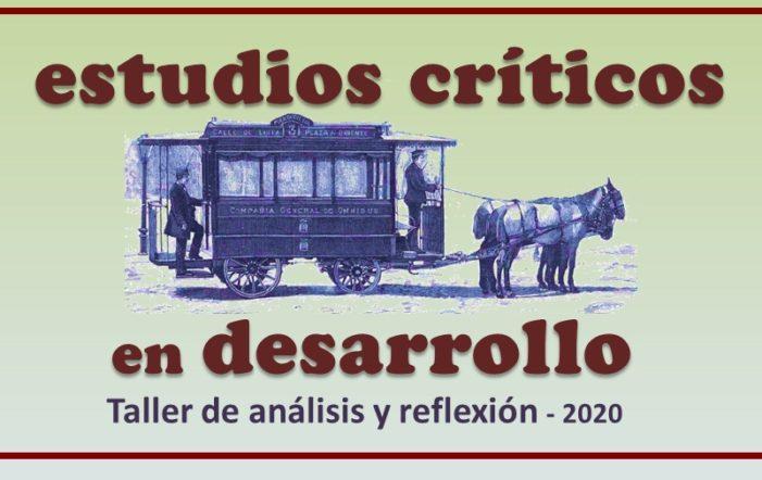 Estudios críticos en desarrollo 2020: alternativas
